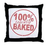 Totally Baked Throw Pillow