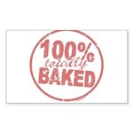 Totally Baked Sticker (Rectangle)