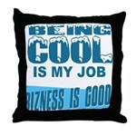 Being Cool Throw Pillow