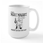 Dicks Meat Market Large Mug