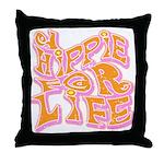 Hippie for Life Throw Pillow