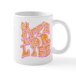 Hippie for Life Mug