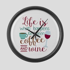 Life Happens between Coffee N Wine Large Wall Cloc