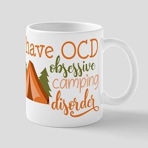 I have OCD obsessive camping disorder! Mugs