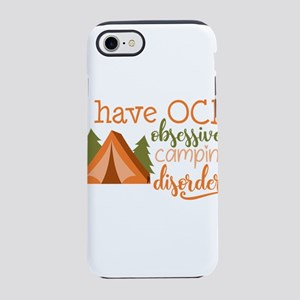 I have OCD obsessive camping disorder! iPhone 7 To