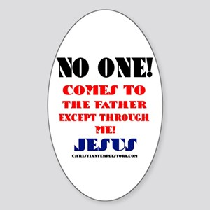 NO ONE COMES TO THE FATHER EXCEPT THROUGH JESUS St