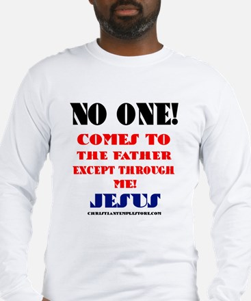 NO ONE COMES TO THE FATHER EXCEPT THROUGH JESUS Lo