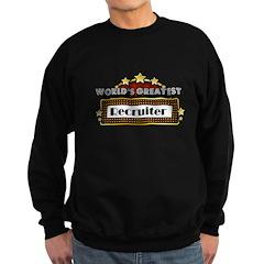 World's Greatest Recruiter Sweatshirt (dark)