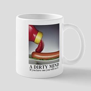 A DIRTY MIND1 Mugs
