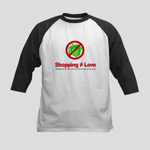 Shopping (does not equal) Love - Kids Baseball Jer