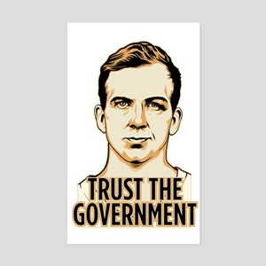 Trust Government Oswald Editi Sticker (Rectangle)