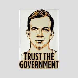 Trust Government Oswald Editi Rectangle Magnet