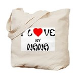 I Love My Nana Tote Bag