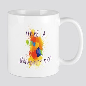 Have a Serendipity Day Mug