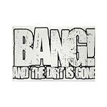 Bang Rectangle Magnet (10 pack)