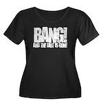 Bang Women's Plus Size Scoop Neck Dark T-Shirt