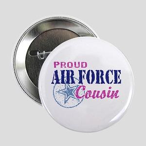 "Proud Air Force Cousin 2.25"" Button"