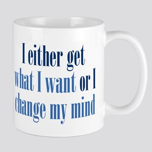 Change My Mind Mug