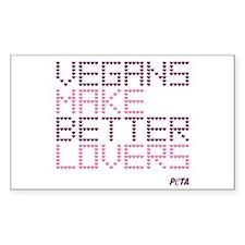 Vegans Make Better Lovers Sticker (Rectangle)