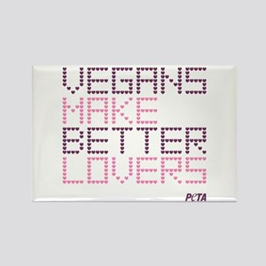Vegans Make Better Lovers Rectangle Magnet