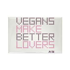 Vegans Make Better Lovers Rectangle Magnet Magnets
