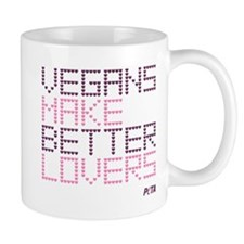 Vegans Make Better Lovers Mug
