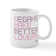 Vegans Make Better Lovers Mug Mugs