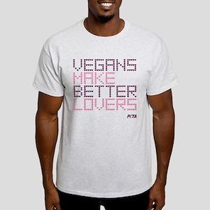Vegans Make Better Lovers Light T-Shirt