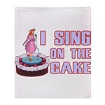 I Sing On The Cake Throw Blanket