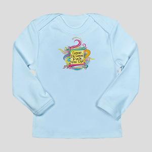 F Up Cancer Long Sleeve Infant T-Shirt