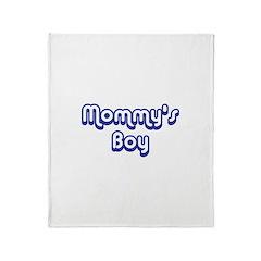 Mommy's Boy Throw Blanket