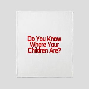 Do You Know Throw Blanket