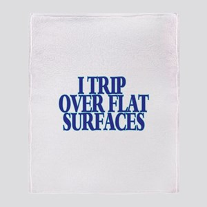 Trip Over Throw Blanket