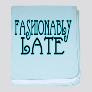 Fashionably Late baby blanket