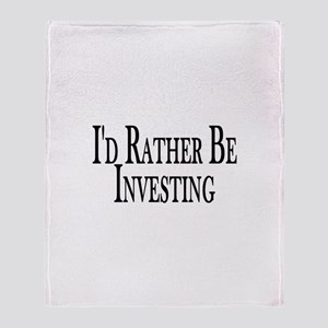 Rather Be Investing Throw Blanket