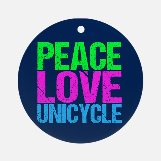 Peace Love Unicycle Round Ornament
