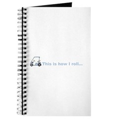 This is how I roll golf gift Journal