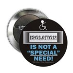 Isolation Button