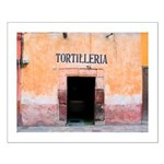 Tortilleria in San Miguel, MX Small Poster