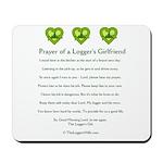 Prayer Logger's Girlfriend Mousepad