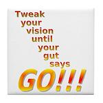 Tweak Your Vision Tile Coaster