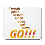 Tweak Your Vision Mousepad