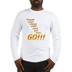 Tweak Your Vision Long Sleeve T-Shirt
