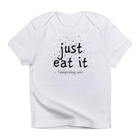 just eat it by vampiredog.com Infant T-Shirt