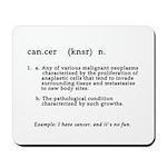 Cancer Definition Mousepad