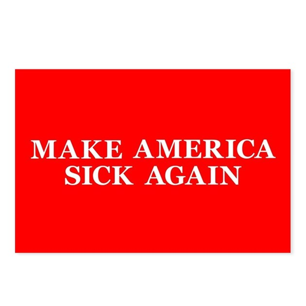 TrumpCare Make America Si Postcards (Package Of 8) By Activism