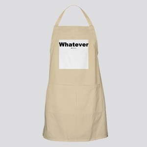 Whatever -  BBQ Apron