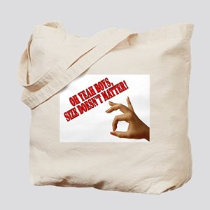 Oh Yeah Boys, Size Doesn't Ma Tote Bag