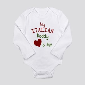 My Italian Daddy Loves Me Long Sleeve Infant Bodys
