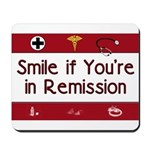 Smile if you're in Remission Mousepad